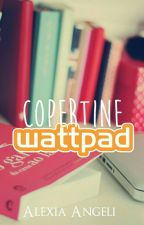 Copertine wattpad [CHIUSO] by _writing_for_love