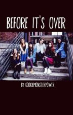 Before It's Over (Cimorelli) by CookieMonsterPOWER