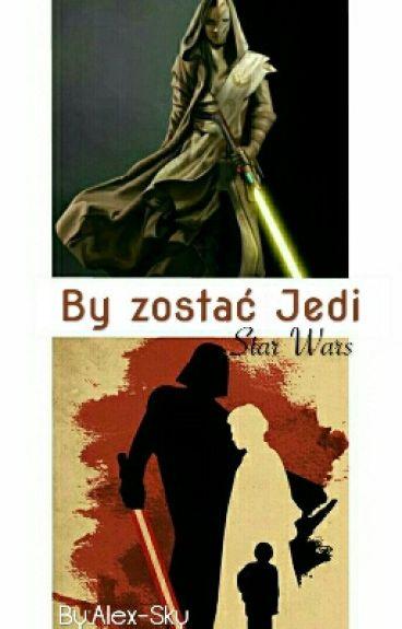 By zostać Jedi|| Akademia Strażników