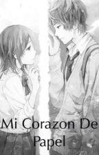 Mi corazón de papel  by dani001212