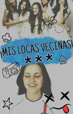 *<<¡MIS LOCAS VECINAS!>> * [Fifth Harmony] by Blue_w0lf