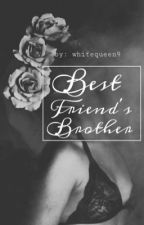 Best Friends Brother || B.S. by AZhestyles