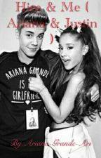 Him & Me (Pause) by Ariana-Grande-Ari