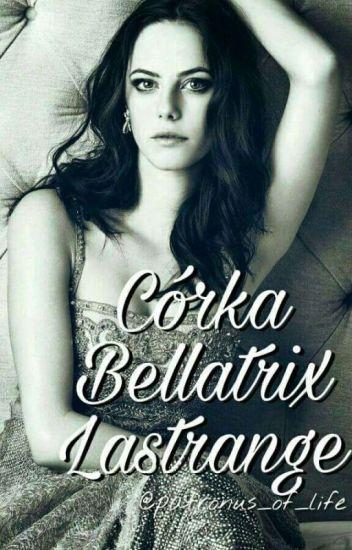 Córka Bellatrix Lestrange