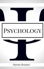 Psychology by Nafisa_Nuzhat