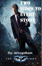 Two Sides To Every Story (Two Sided sequel, Batman Fanfiction) by folie-adeux