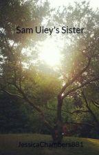 Sam Uley's  Sister. by JessicaChambers881