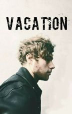vacation ◆ l.h [ZAWIESZONE] by lukerowa
