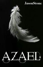Azael [#1]  (En Edición) by Jaxst67