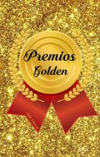 PREMIOS GOLDEN  by PremiosGolden