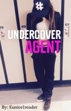 Undercover Agent  by Eunice1reader