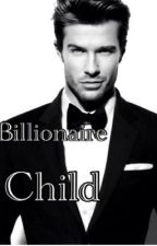 Me and Mr.Billionaires Children by GyalVee