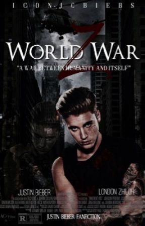 World War Z -Justin Bieber- (BWWM) - Chapter 3 - Wattpad