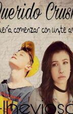 Querido Crush; Chandler Riggs •Terminada• by JennxMuke