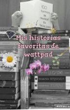 Lo Mejor De Wattpad  by FernandaAguilera1998