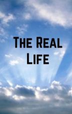 THE REAL LIFE by mai6691