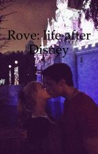 Rove: life after disney by Huggy3516