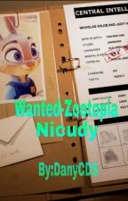 Wanted  zootopia© -Nicudy by DanyCDS