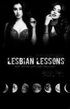 Lesbian Lessons  •CAMREN•  by saahmaddoxstyles