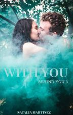 With You... (Behind You 2) by MTNEZZ