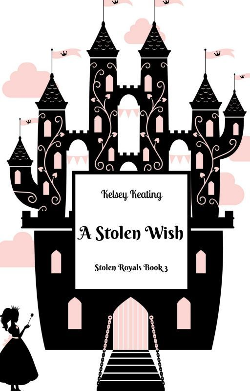 A Stolen Wish by KelseyKeating2