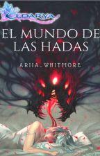  Eldarya  •••  El mundo de las hadas (Nevra) [E#1]  by AriiaWhitmore