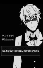 EL SEGUNDO DEL INFORMANTE by Madoca1859