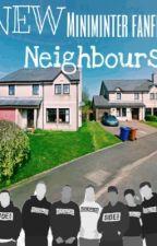 New neighbours *slow updates* by minterlove