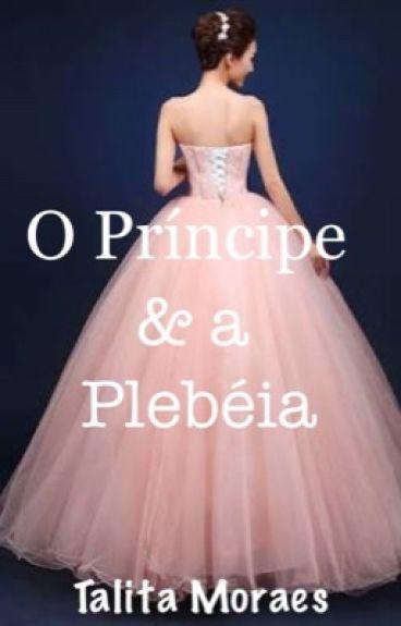 O príncipe e a Plebéia