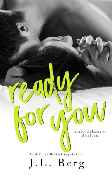Ready for You (The Ready Series #3) by authorjlberg