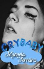 Cry Baby by Manoela_ferreira