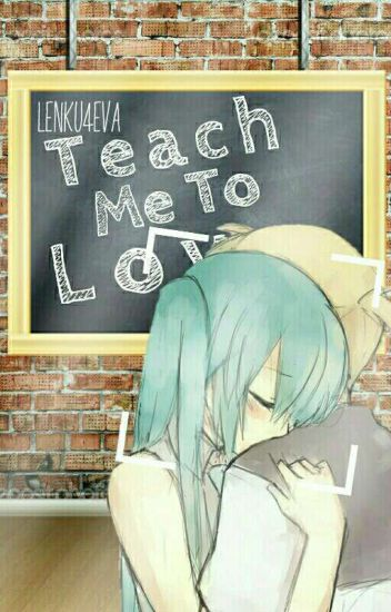 Teach Me To Love |Lenku| Editando