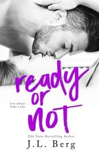 Ready or Not (The Ready Series #4) by authorjlberg