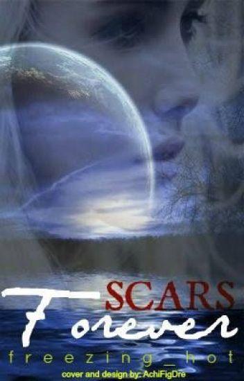 Scars forever