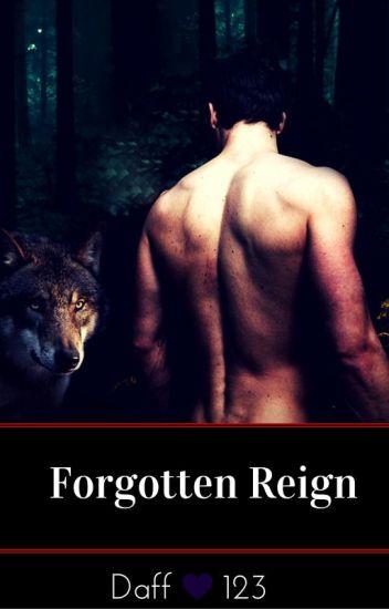 Forgotten Reign (BWWM) BOOK 1