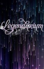 Legendarium Stories () ... (STORIES ENDED) by missglitterlove144