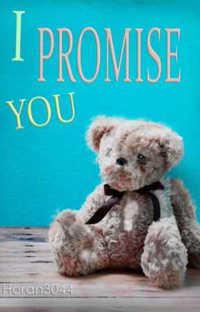 I PROMISE YOU |N.H| |H.S| by Horan3044