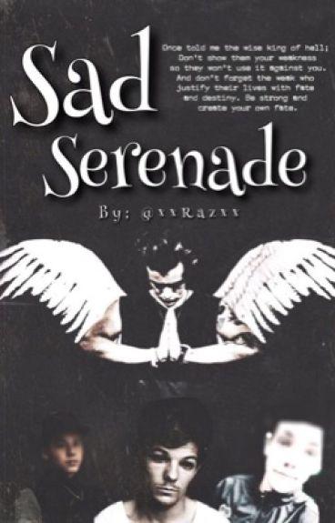 Sad Serenade.