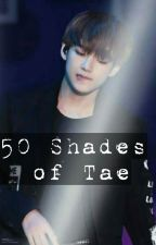 50 Shades Of Tae by ramen94