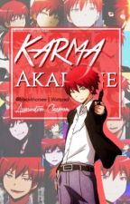 Karma Akabane X Reader by Blackkhorsee