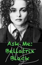 Ask Me: Bellatrix Black by Bellatrix-Black