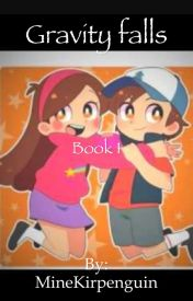 Gravity falls:book 1 by MineKirpenguin