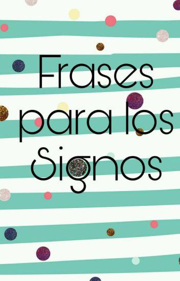 Frases Para Los Signos