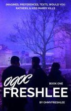 OGOC/FRESHLEE ⇨ book one √ by toogoodraeken