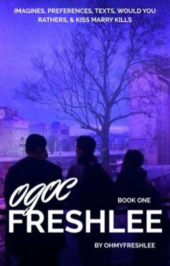 OGOC/Freshlee ⇨ book one √