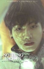Nothing Like Us (Jungkook X Yein) by bwiven