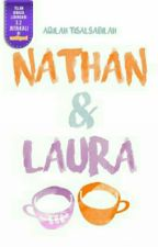 Nathan And Laura  by aqilahbila02