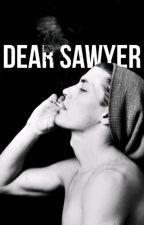 Dear Sawyer by CataclysmicAffinity