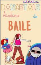 Dancetale Academia de Baile by Ballora-Senpai