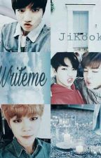 Writeme ; Jikook by Mr_Swag26